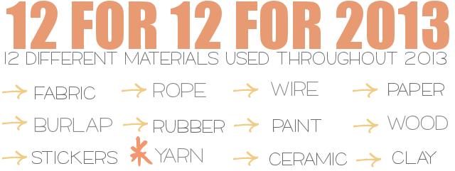 12 for 12  Yarn