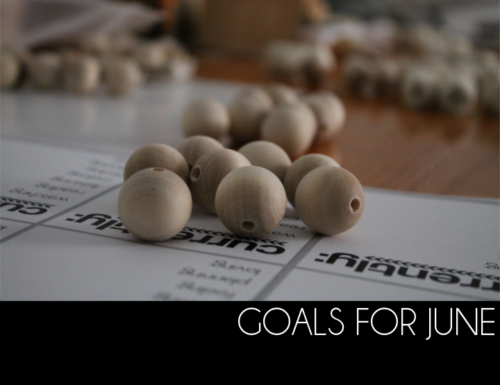 Goals for June