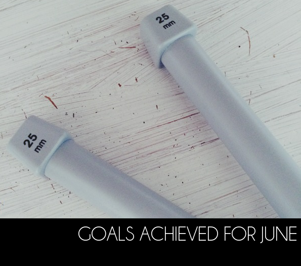Goals done for June