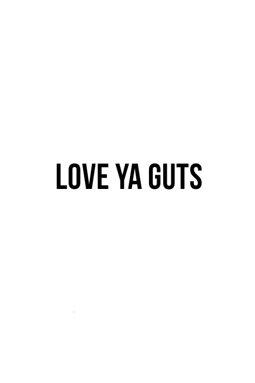 KELLIE WINNELL - FREEBIE - LOVE_YA_GUTS_